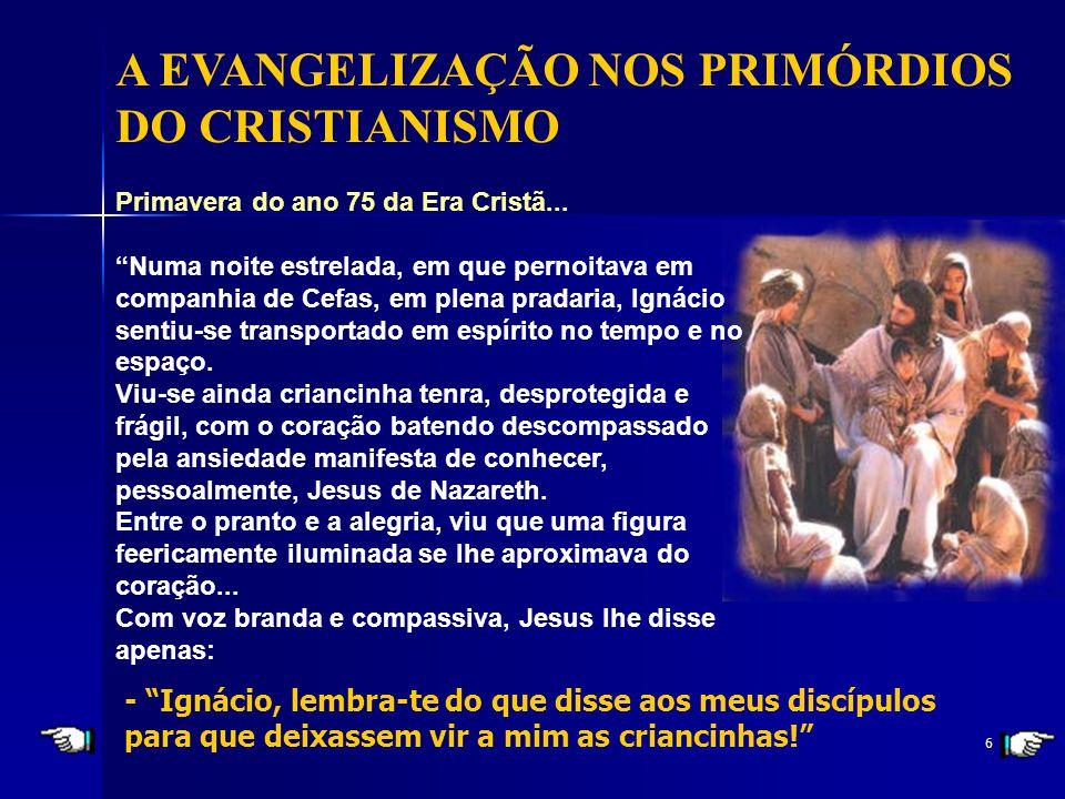 A EVANGELIZAÇÃO NOS PRIMÓRDIOS DO CRISTIANISMO