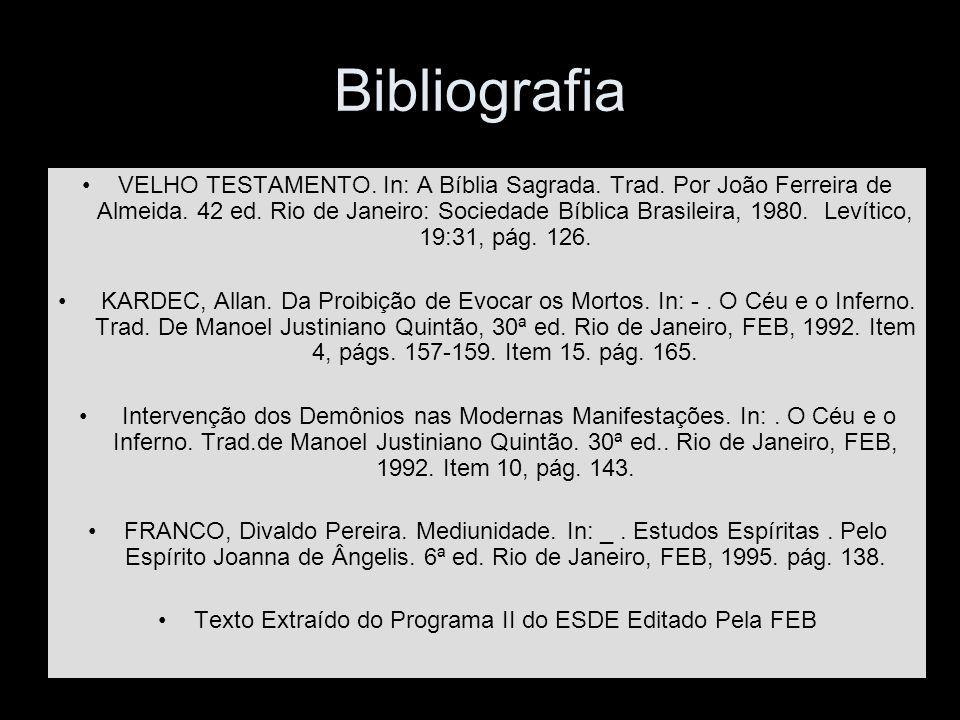 Texto Extraído do Programa II do ESDE Editado Pela FEB