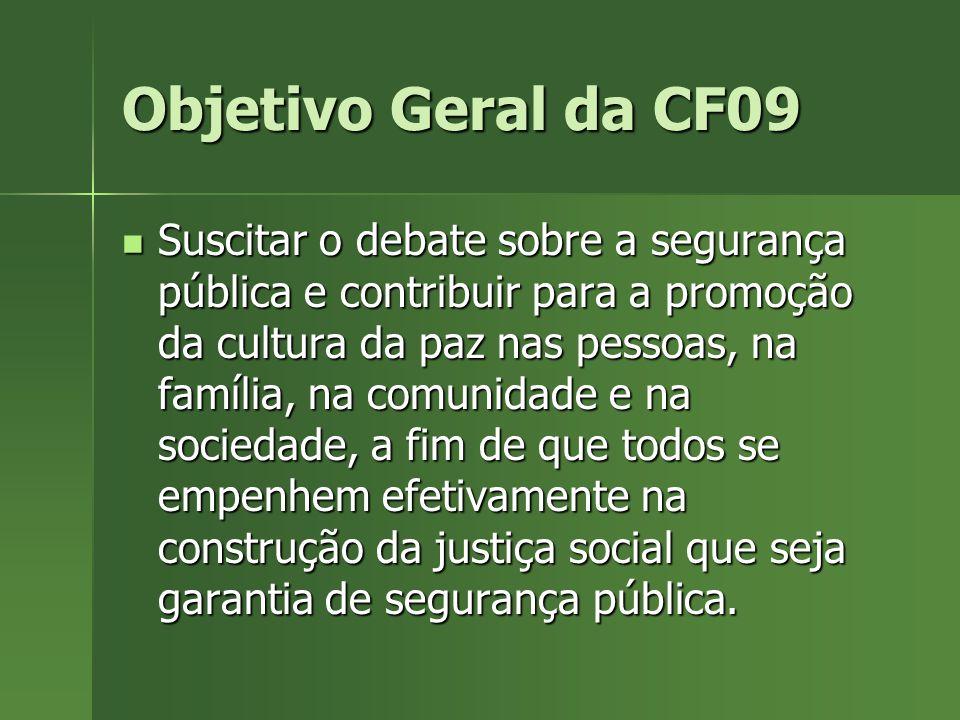 Objetivo Geral da CF09