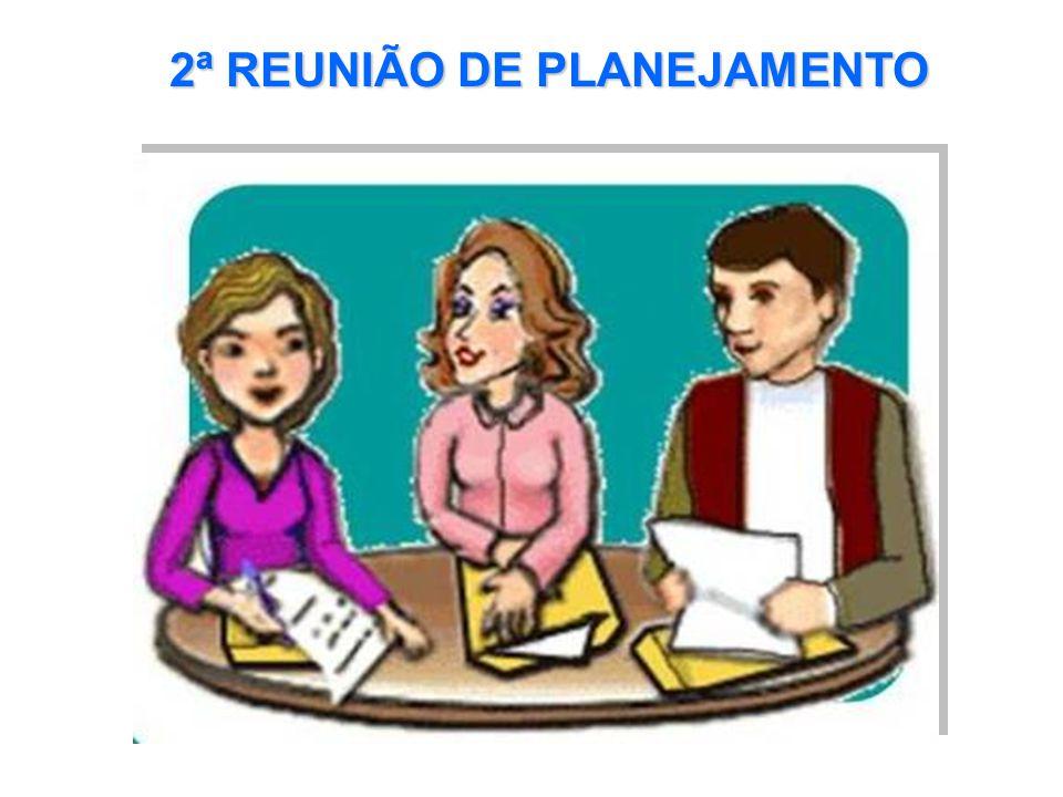 2ª REUNIÃO DE PLANEJAMENTO