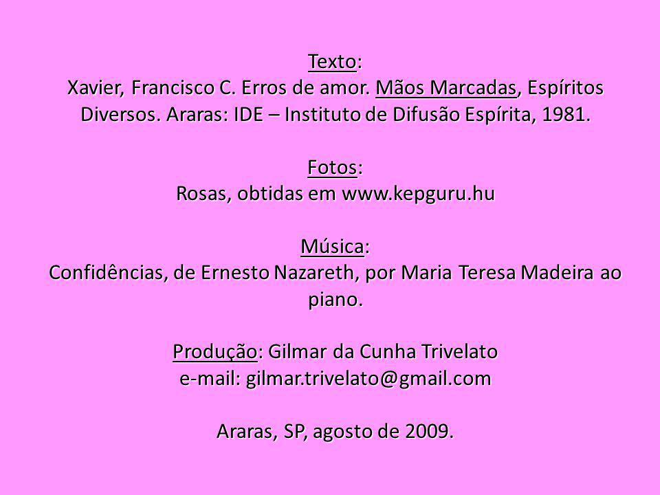Rosas, obtidas em www.kepguru.hu Música: