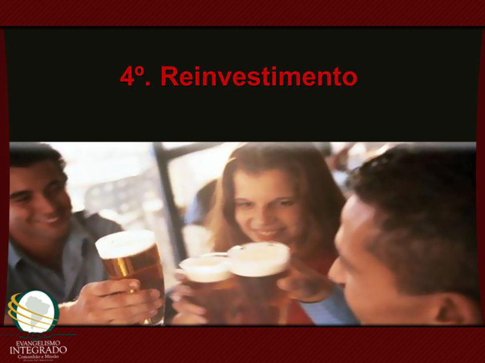4º. Reinvestimento