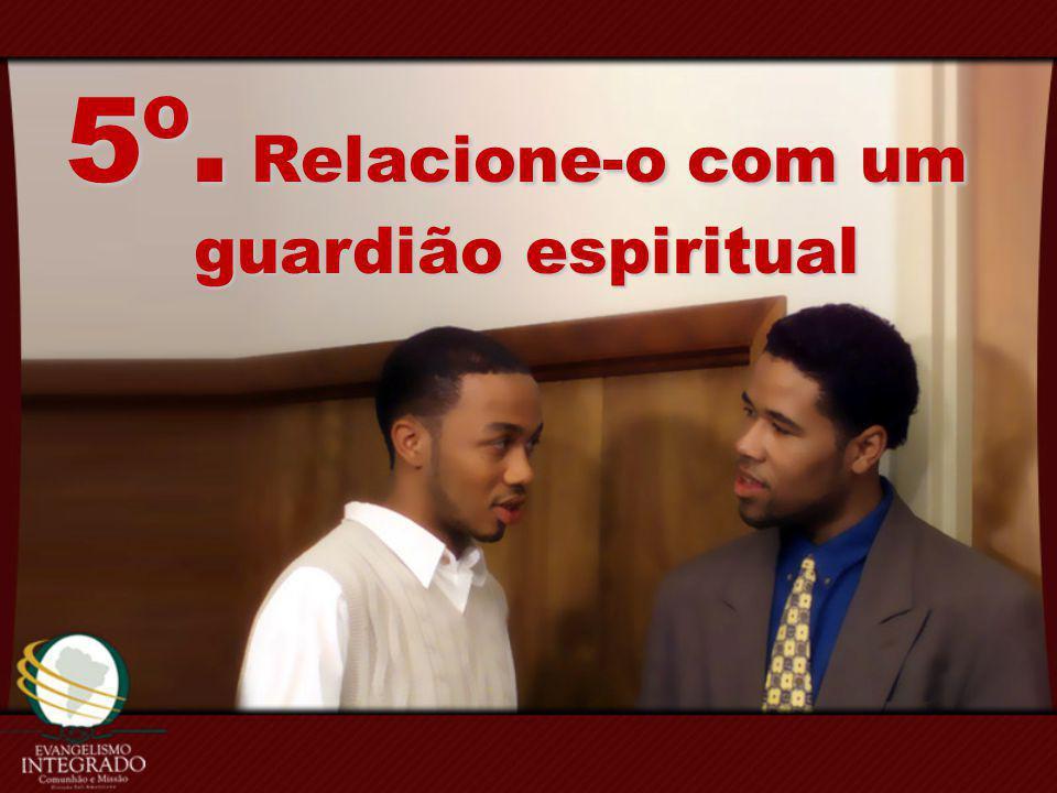 5º. Relacione-o com um guardião espiritual