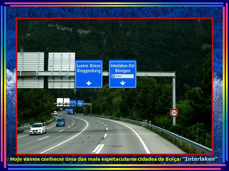 IMG_3463 - SUIÇA - INTERLAKEN - PLACA NA ESTRADA-670.jpg