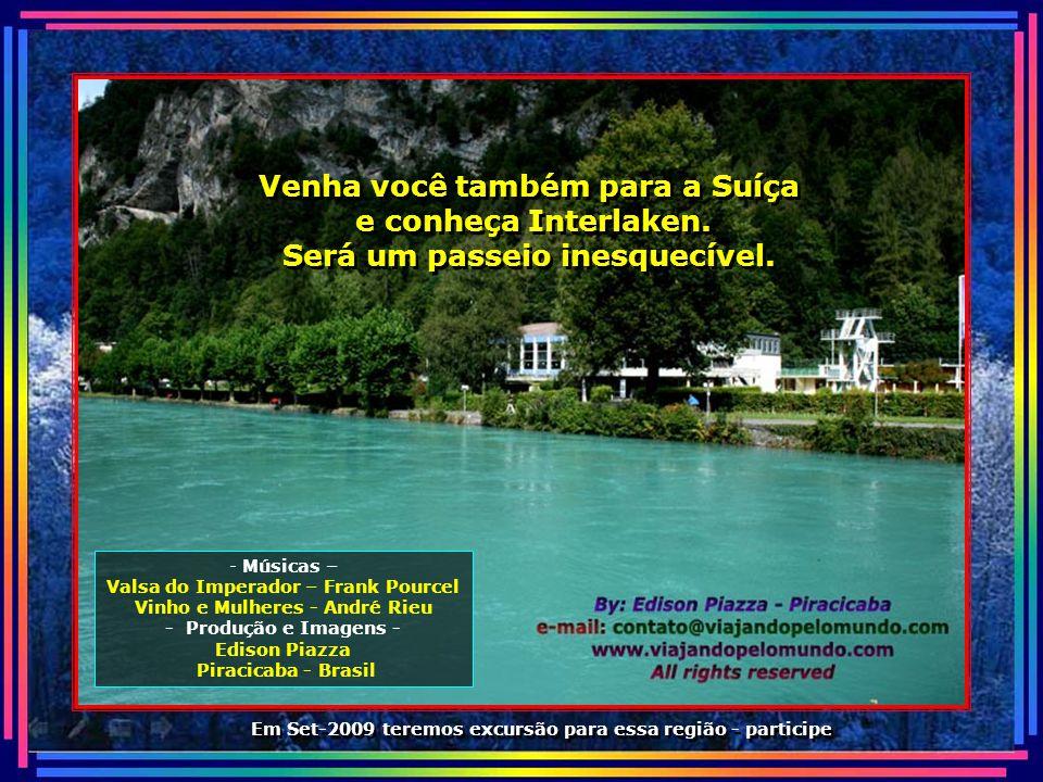 Venha você também para a Suíça e conheça Interlaken.