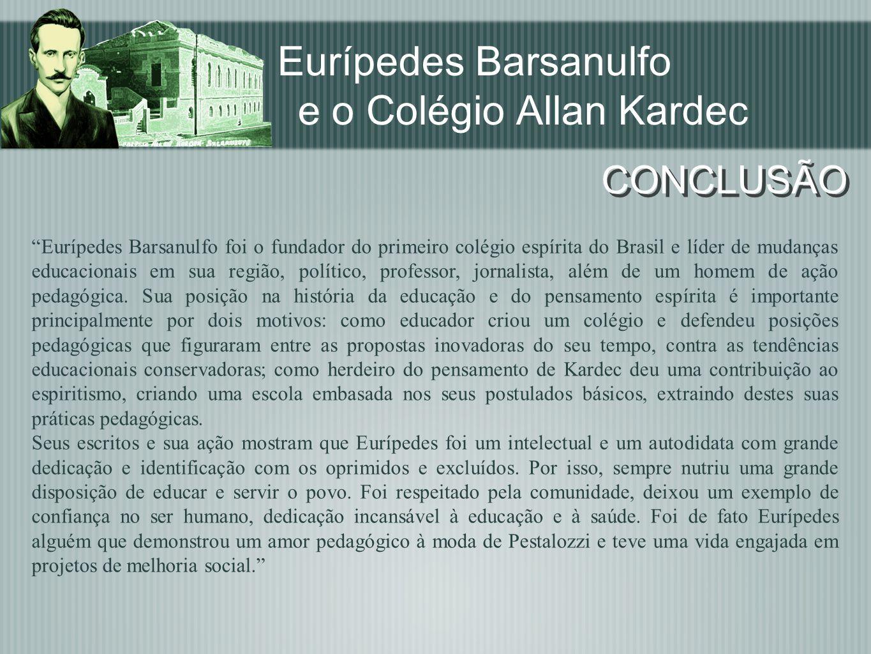 Eurípedes Barsanulfo e o Colégio Allan Kardec