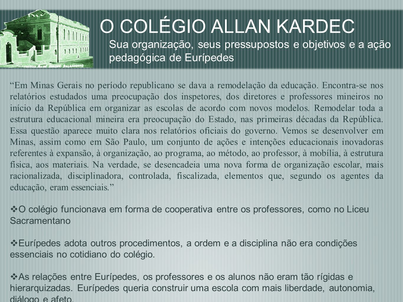 O COLÉGIO ALLAN KARDEC Sua organização, seus pressupostos e objetivos e a ação pedagógica de Eurípedes