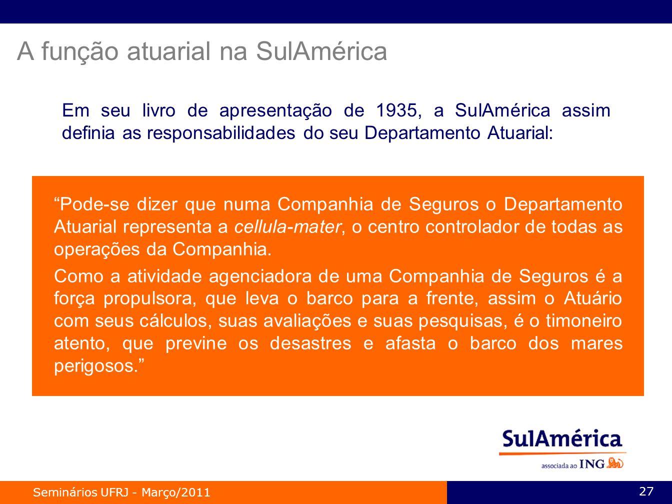 A função atuarial na SulAmérica