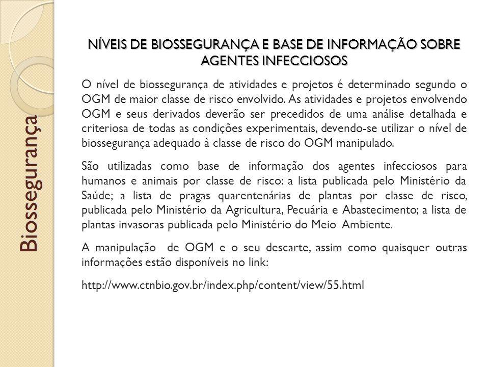 NÍVEIS DE BIOSSEGURANÇA E BASE DE INFORMAÇÃO SOBRE AGENTES INFECCIOSOS