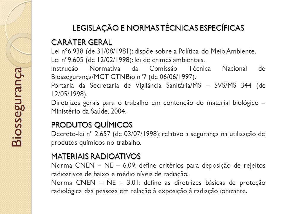 LEGISLAÇÃO E NORMAS TÉCNICAS ESPECÍFICAS