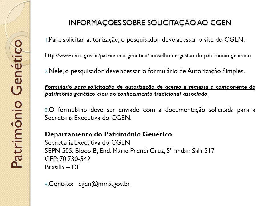 INFORMAÇÕES SOBRE SOLICITAÇÃO AO CGEN