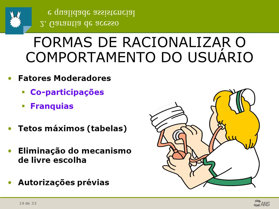 FORMAS DE RACIONALIZAR O COMPORTAMENTO DO USUÁRIO