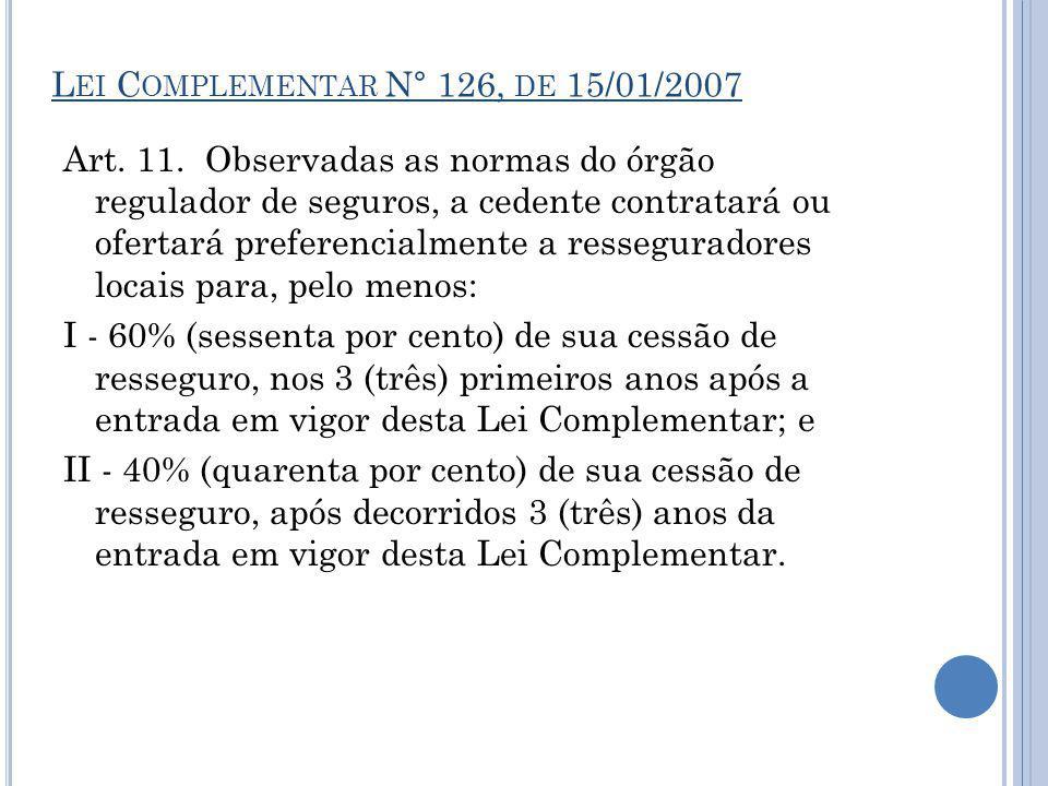 Lei Complementar N° 126, de 15/01/2007