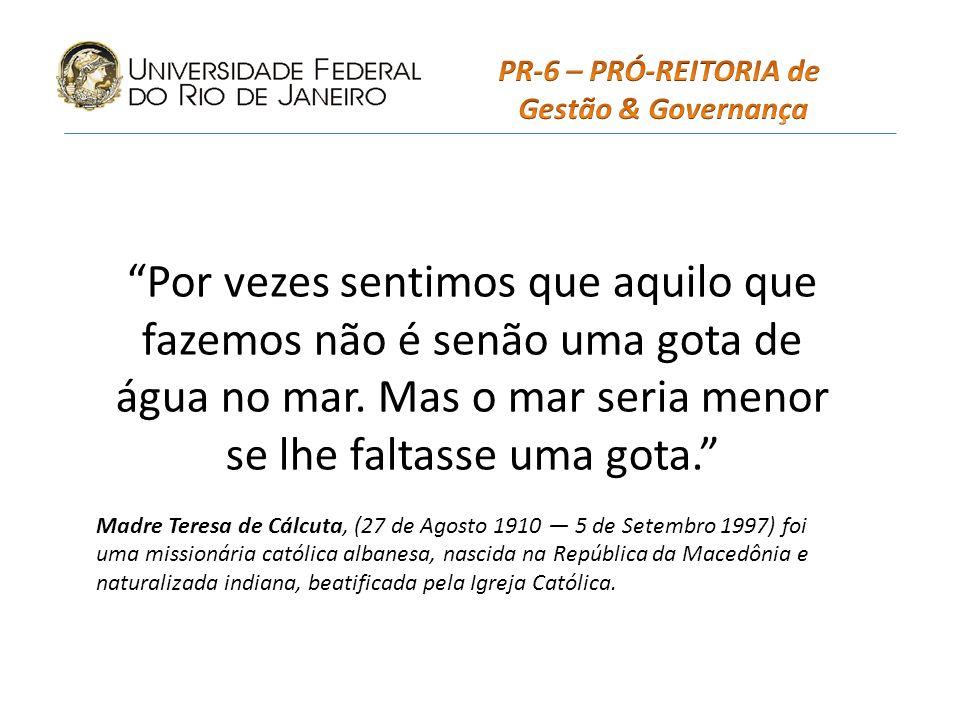 PR-6 – PRÓ-REITORIA de Gestão & Governança.
