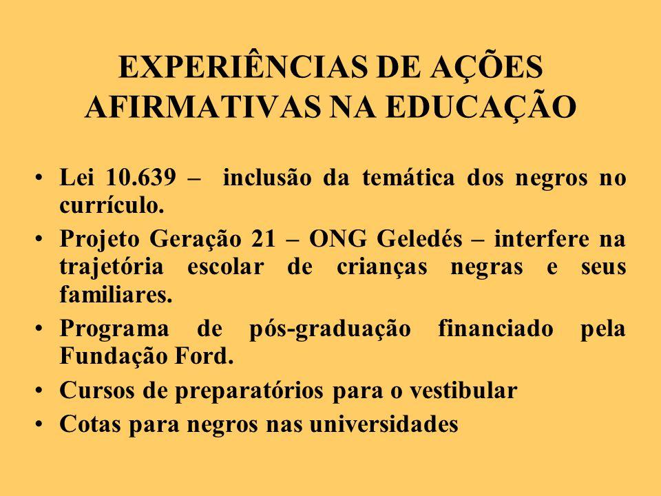 EXPERIÊNCIAS DE AÇÕES AFIRMATIVAS NA EDUCAÇÃO