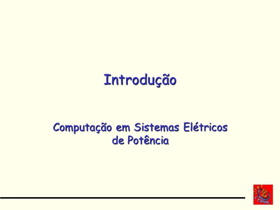 Computação em Sistemas Elétricos de Potência