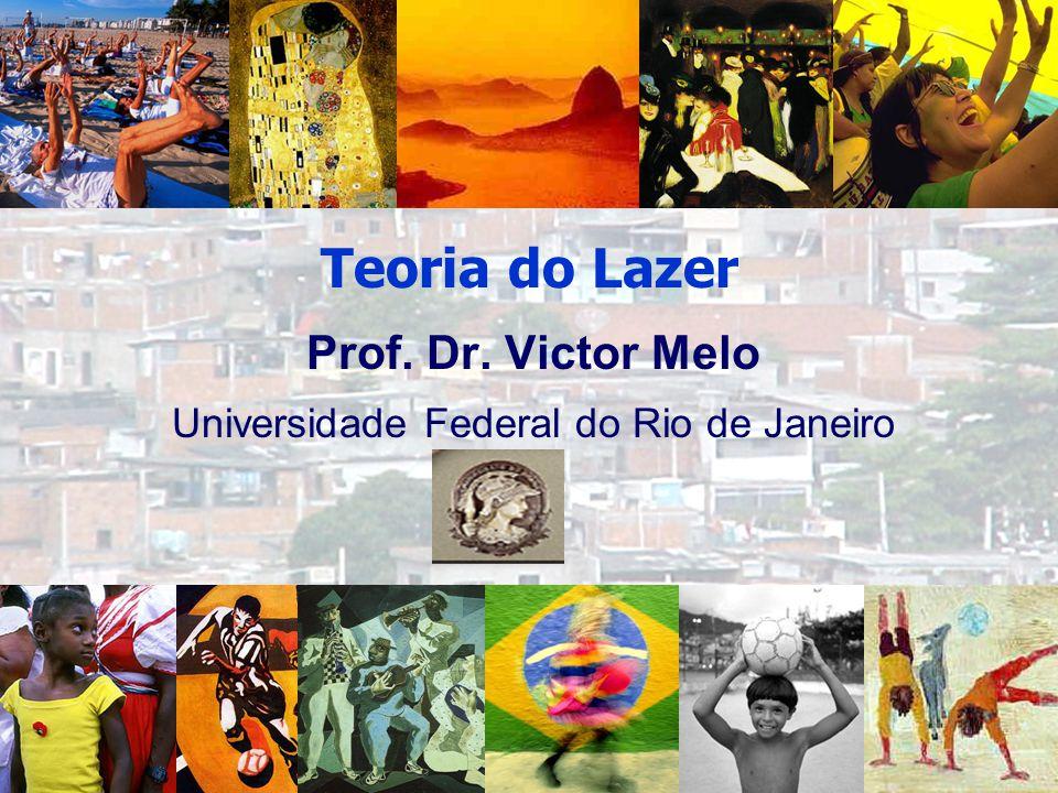 Prof. Dr. Victor Melo Universidade Federal do Rio de Janeiro