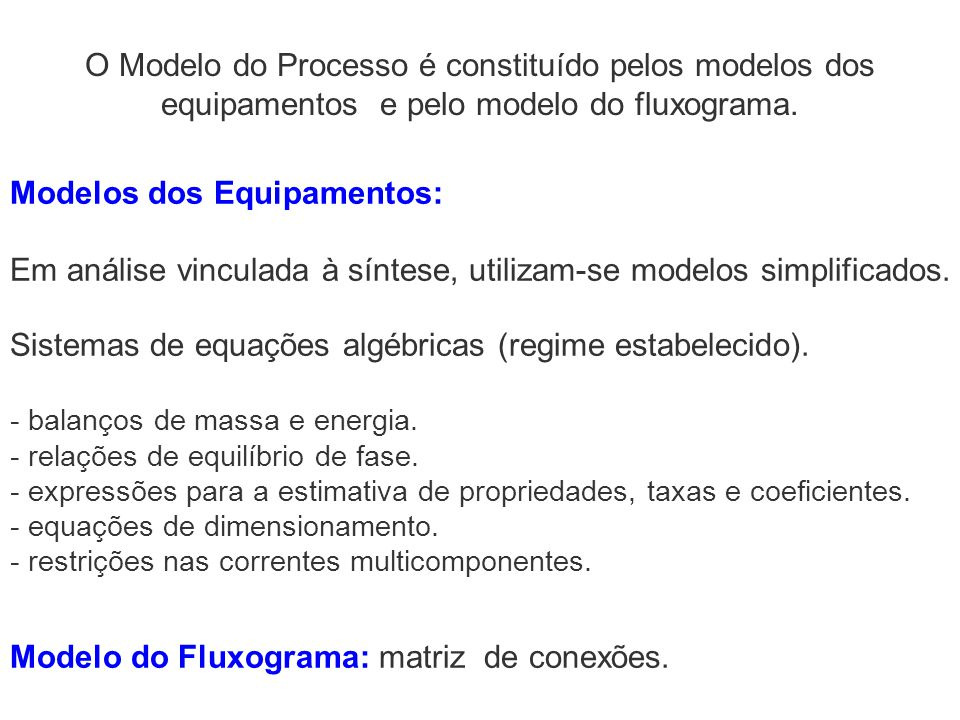Modelos dos Equipamentos:
