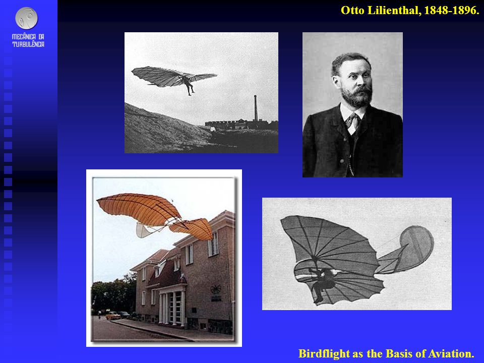 Otto Lilienthal, 1848-1896. Birdflight as the Basis of Aviation.