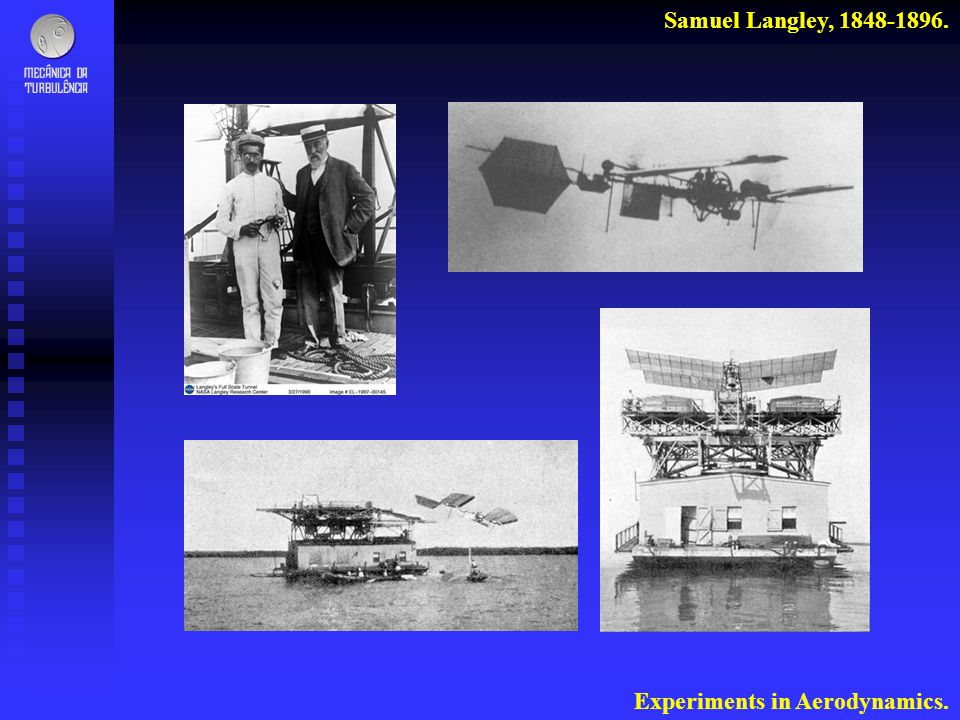 Samuel Langley, 1848-1896. Experiments in Aerodynamics.