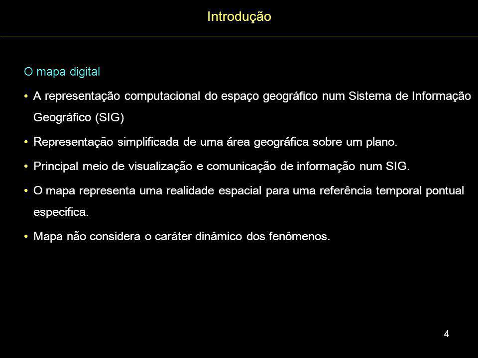 Introdução O mapa digital