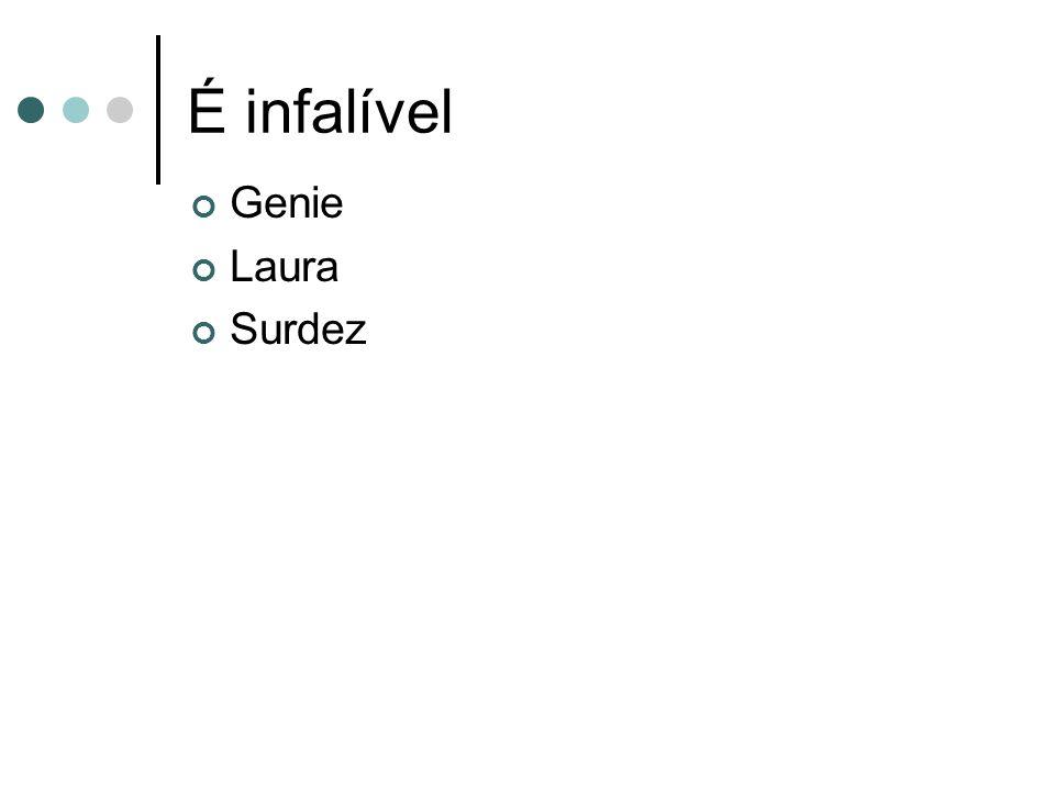 É infalível Genie Laura Surdez