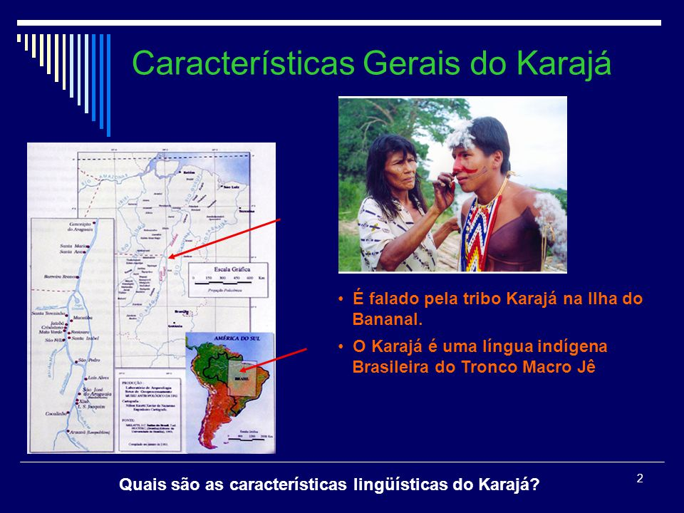Características Gerais do Karajá