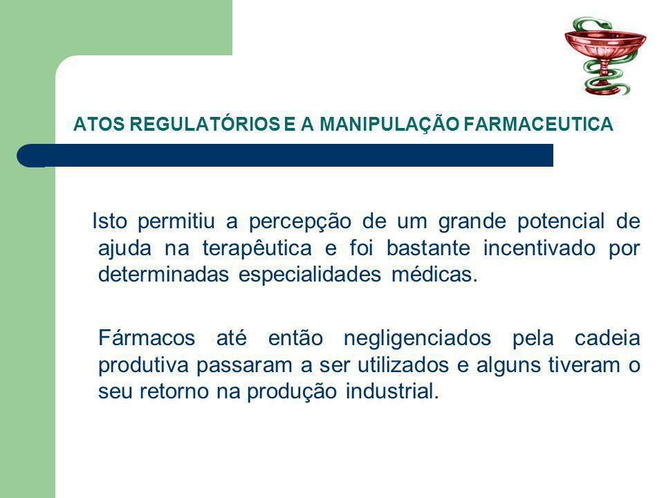ATOS REGULATÓRIOS E A MANIPULAÇÃO FARMACEUTICA