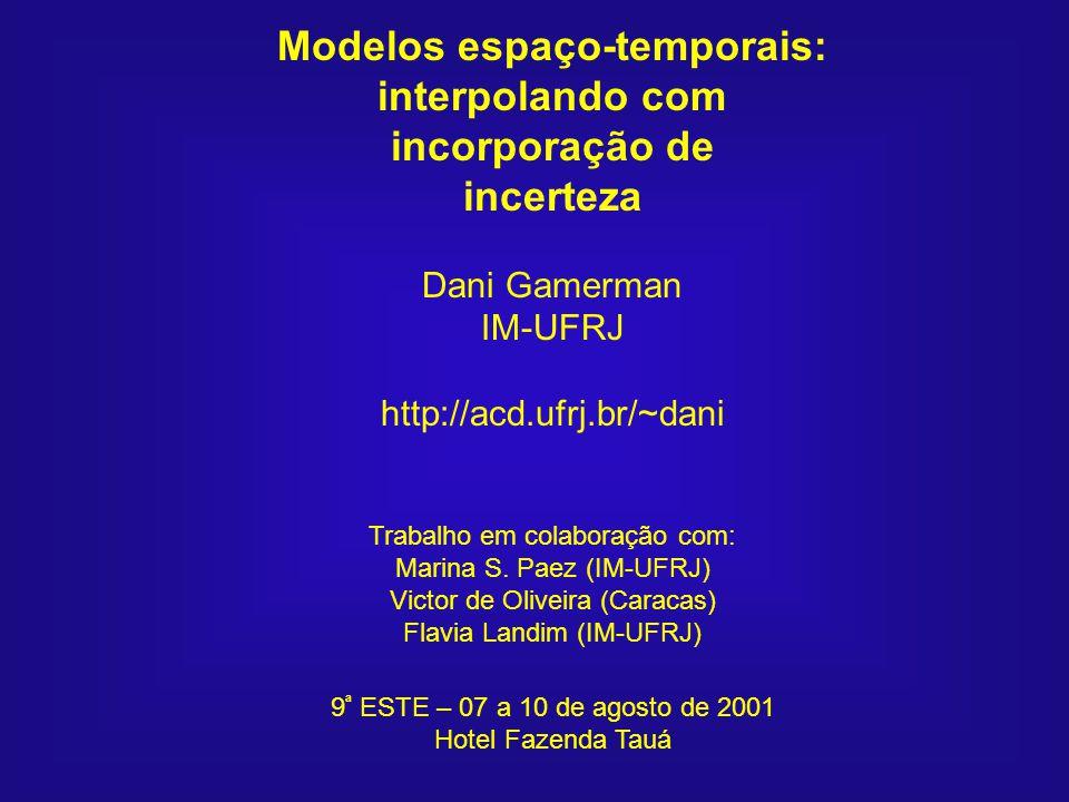 Modelos espaço-temporais: