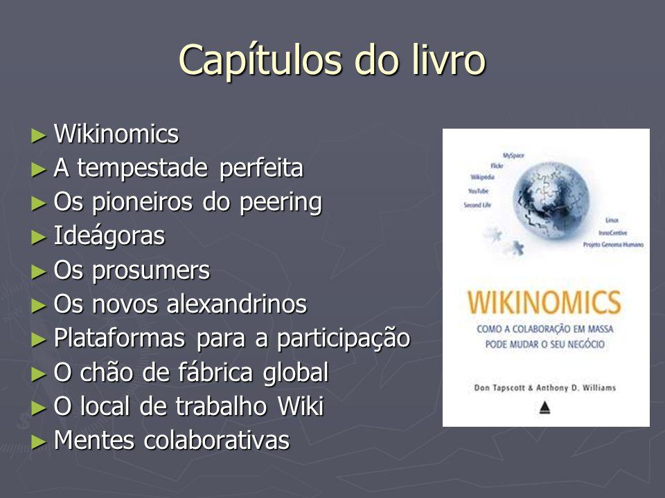 Capítulos do livro Wikinomics A tempestade perfeita