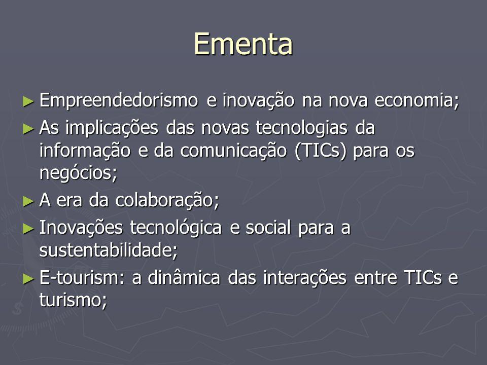 Ementa Empreendedorismo e inovação na nova economia;
