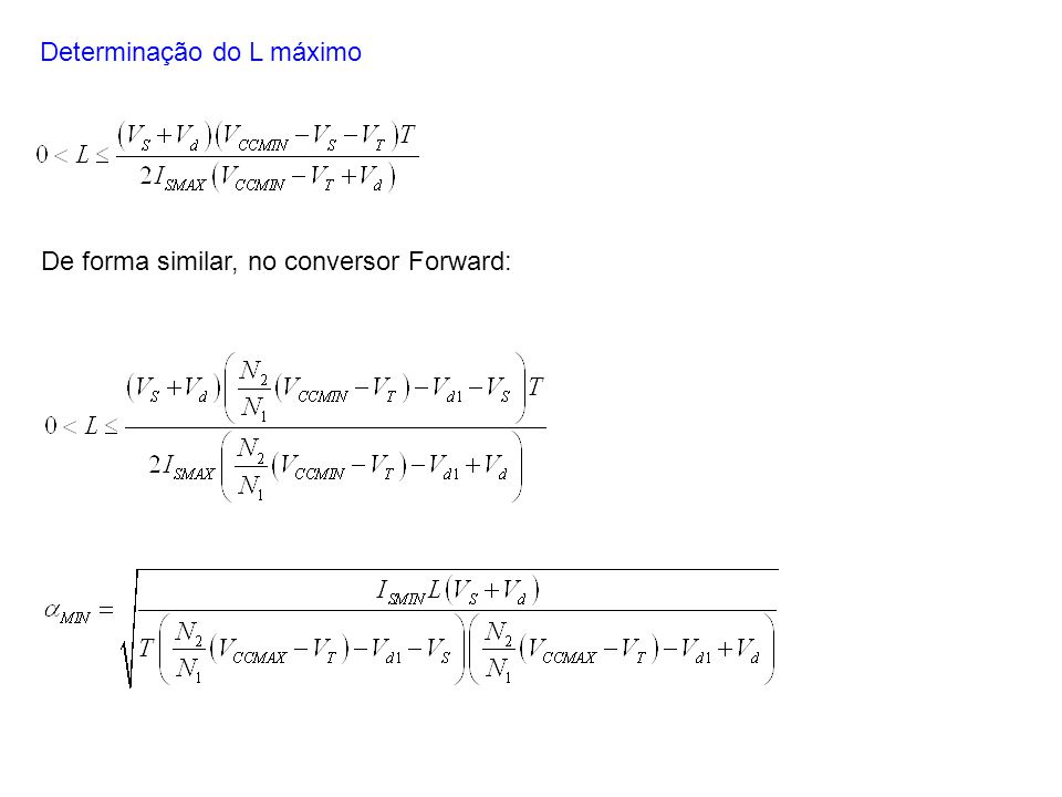 De forma similar, no conversor Forward: