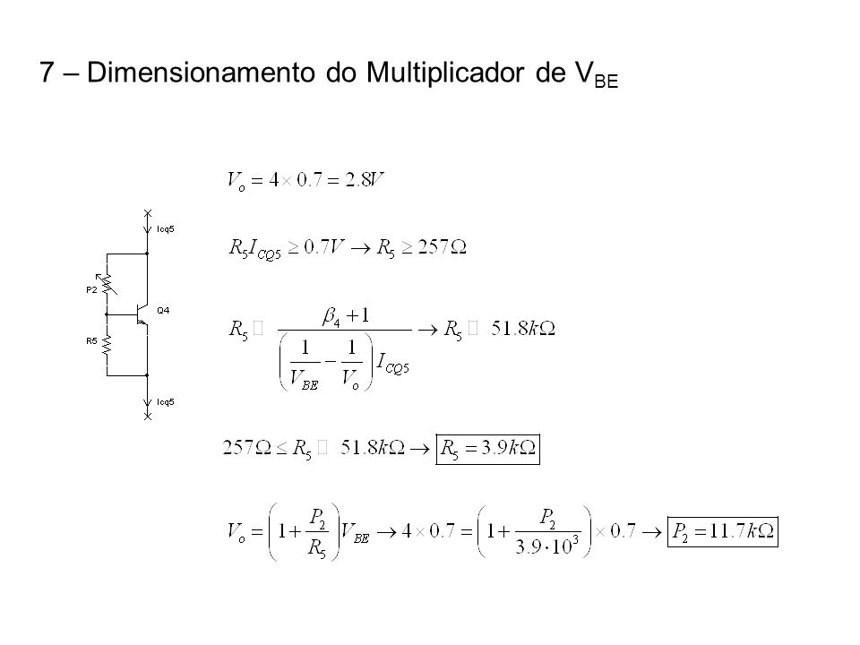 7 – Dimensionamento do Multiplicador de VBE