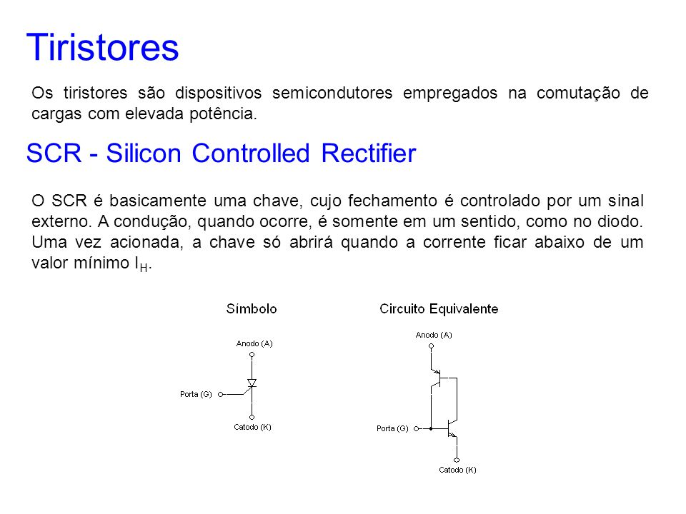 Tiristores SCR - Silicon Controlled Rectifier
