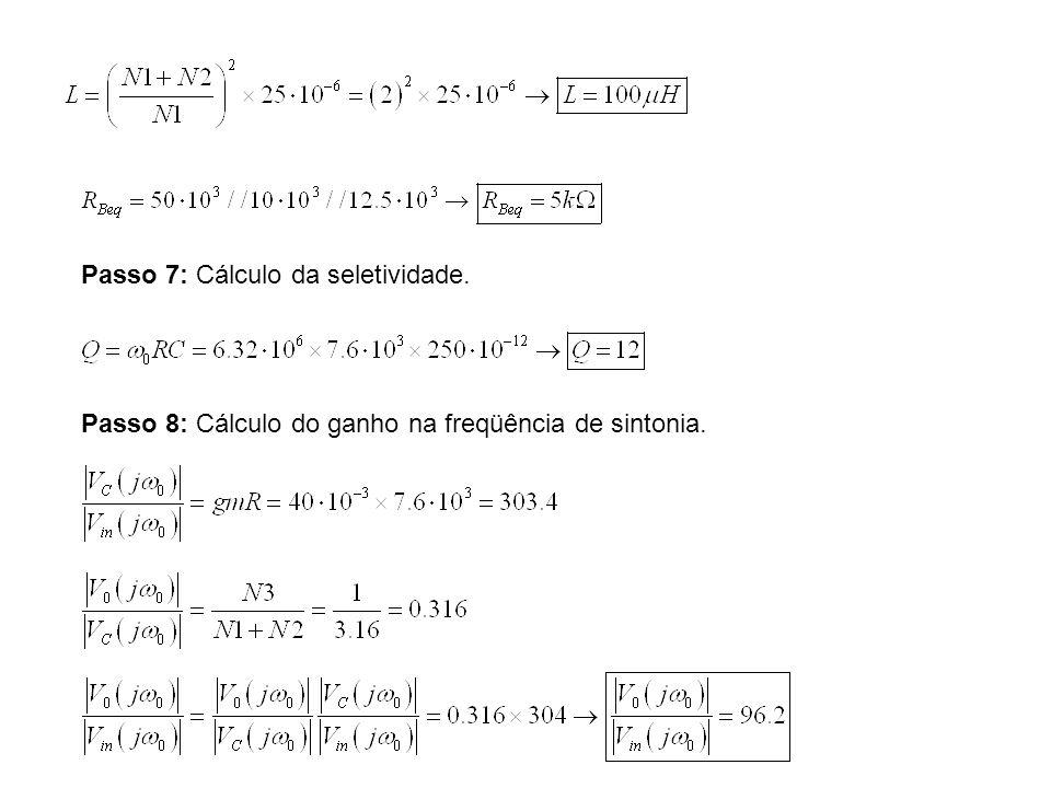 Passo 7: Cálculo da seletividade.