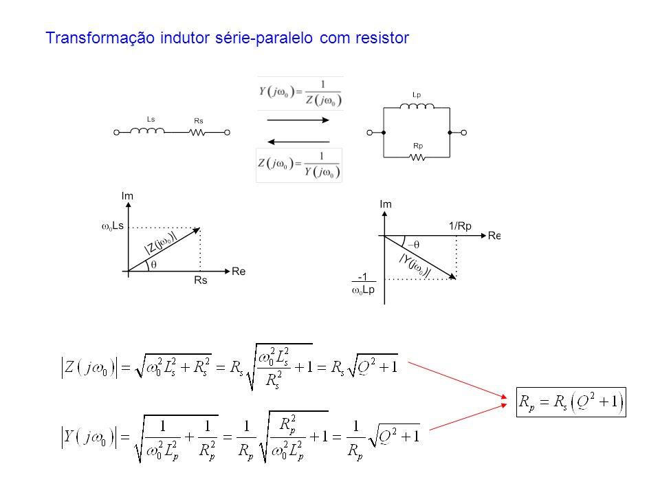 Transformação indutor série-paralelo com resistor