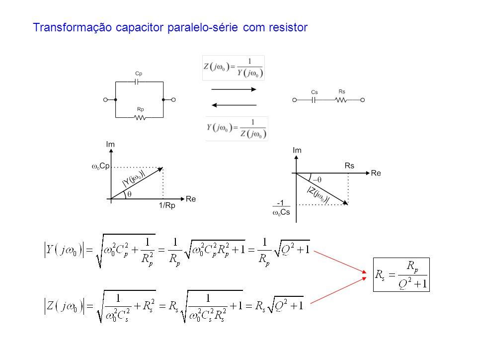 Transformação capacitor paralelo-série com resistor