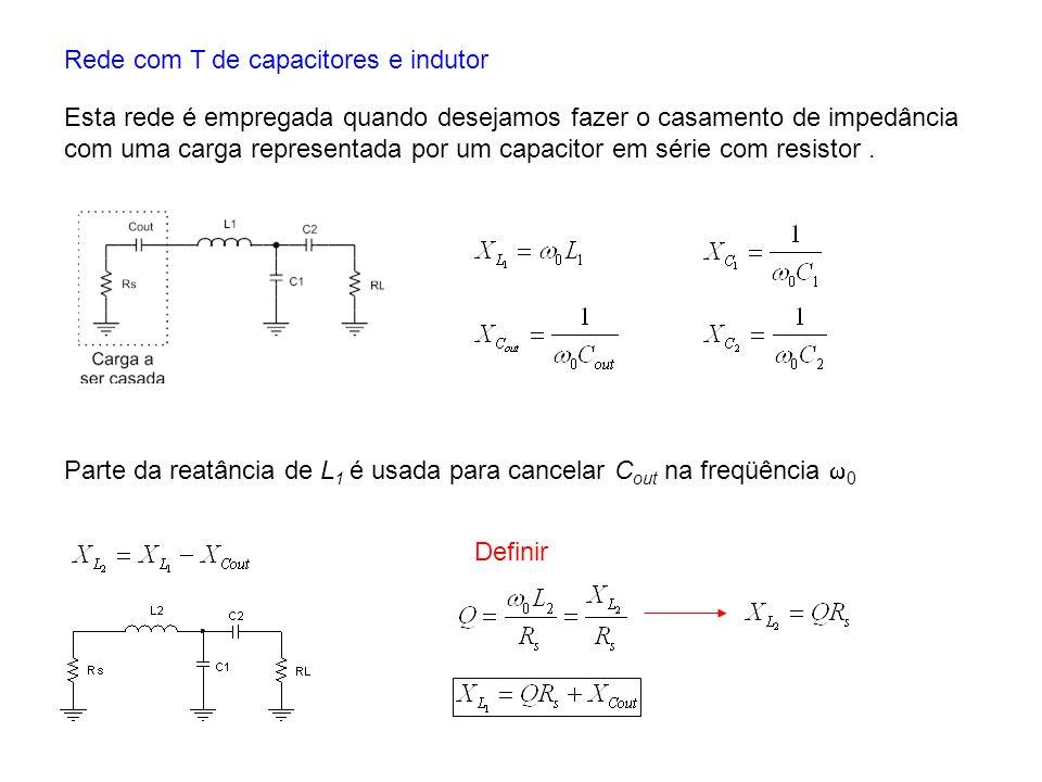 Rede com T de capacitores e indutor