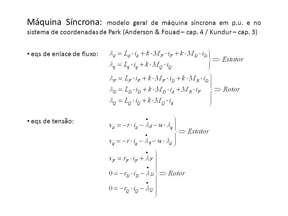 Máquina Síncrona: modelo geral de máquina síncrona em p. u