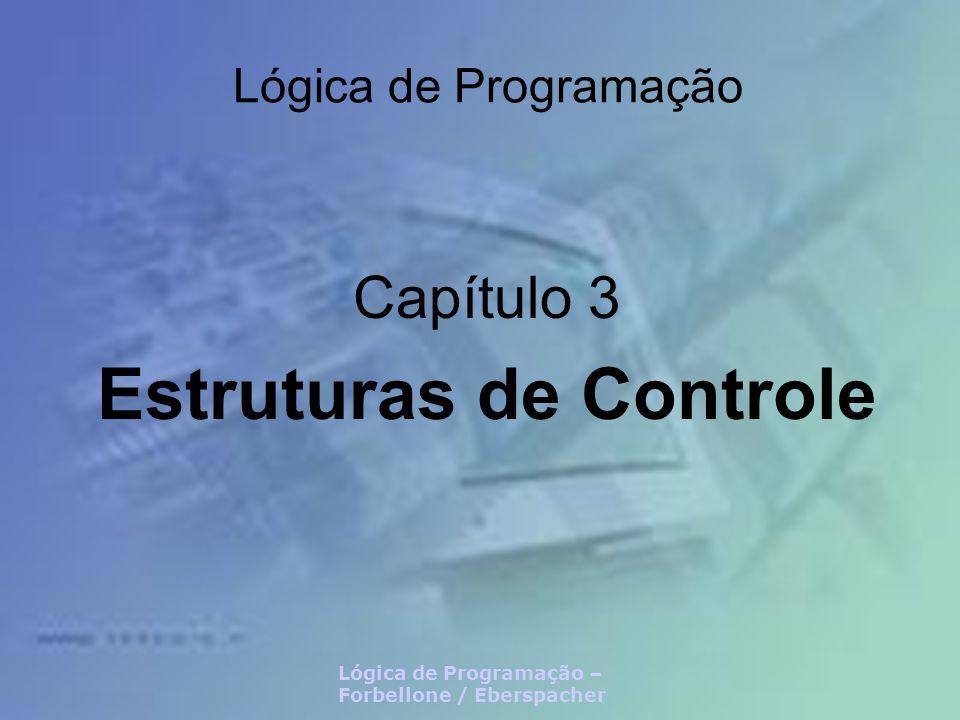 Capítulo 3 Estruturas de Controle