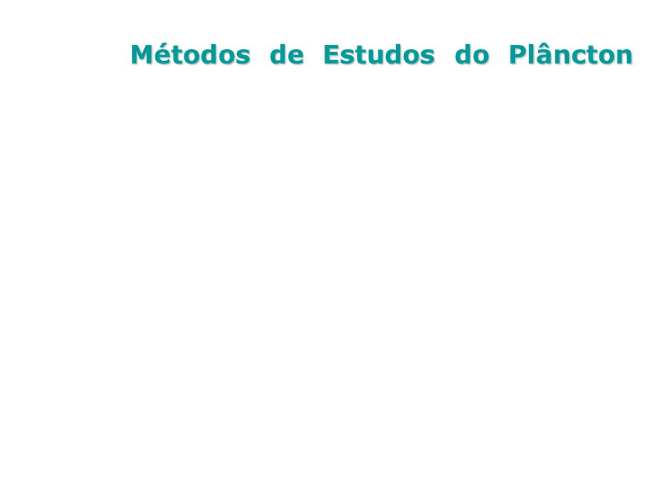 Métodos de Estudos do Plâncton