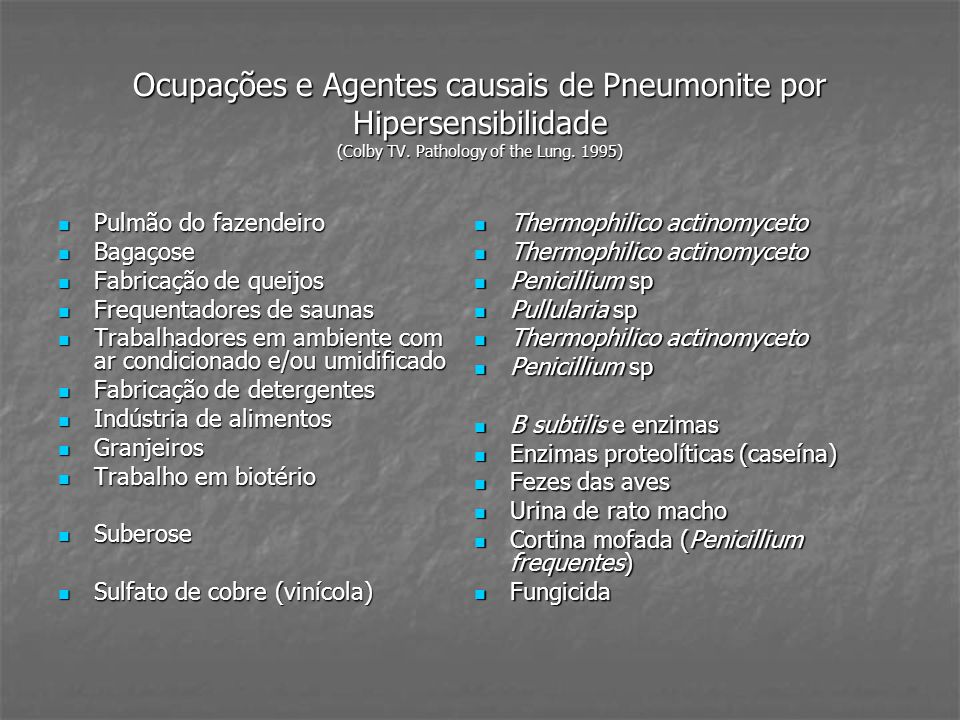 Ocupações e Agentes causais de Pneumonite por Hipersensibilidade (Colby TV. Pathology of the Lung. 1995)