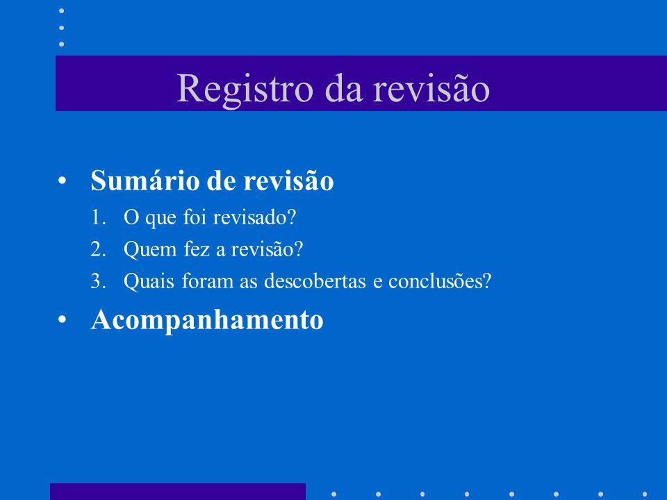 Registro da revisão Sumário de revisão Acompanhamento