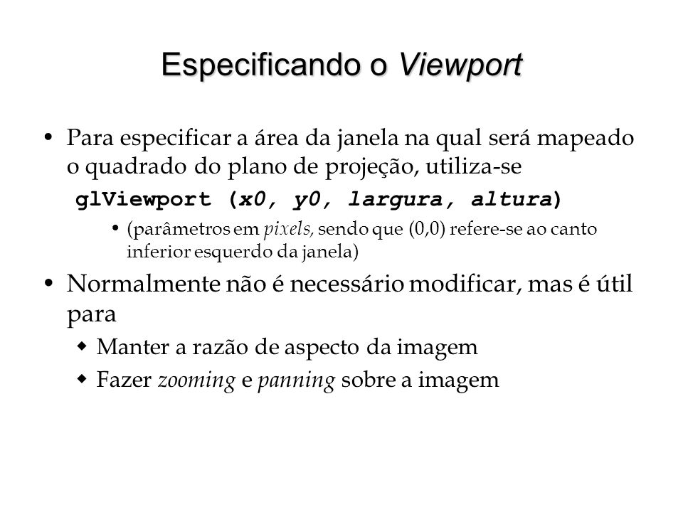Especificando o Viewport