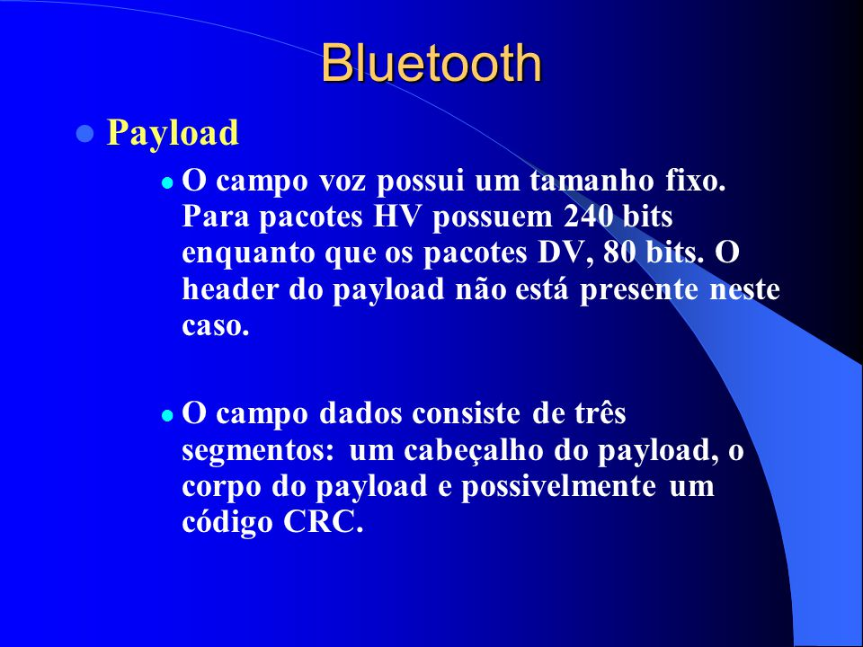 Bluetooth Payload.