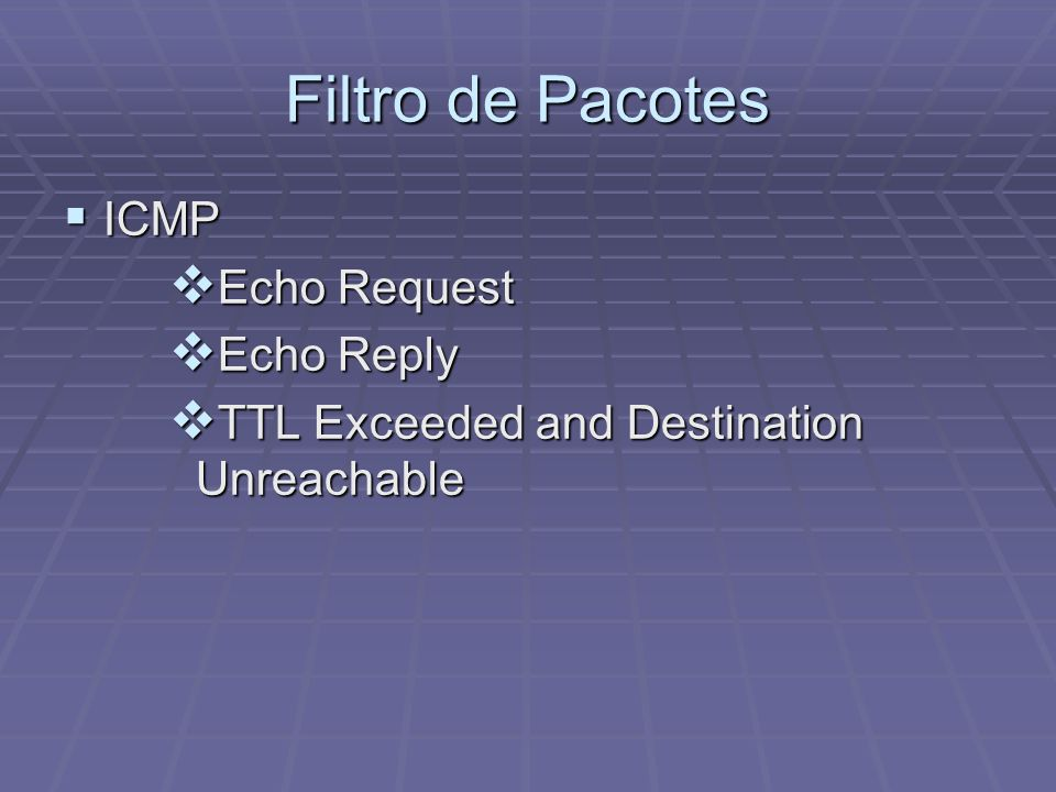 Filtro de Pacotes ICMP Echo Request Echo Reply