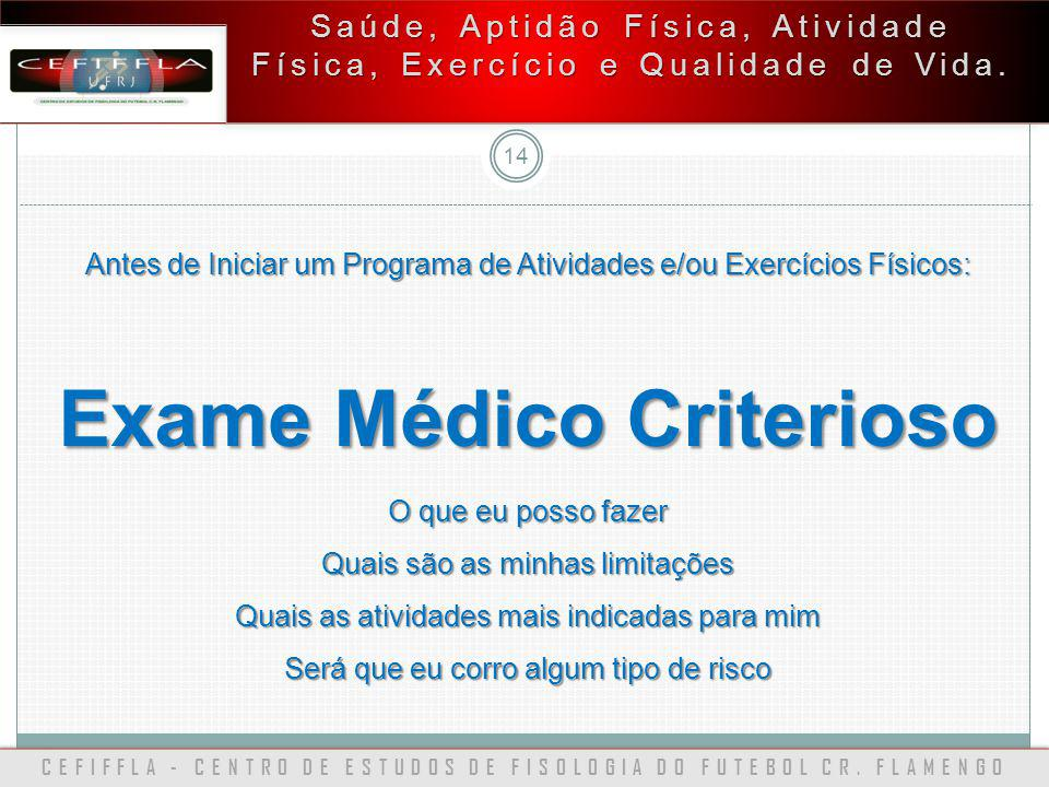 Exame Médico Criterioso