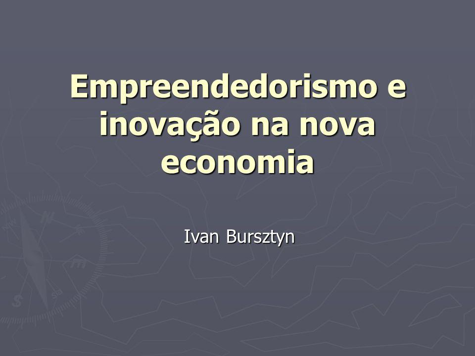 Empreendedorismo e inovação na nova economia
