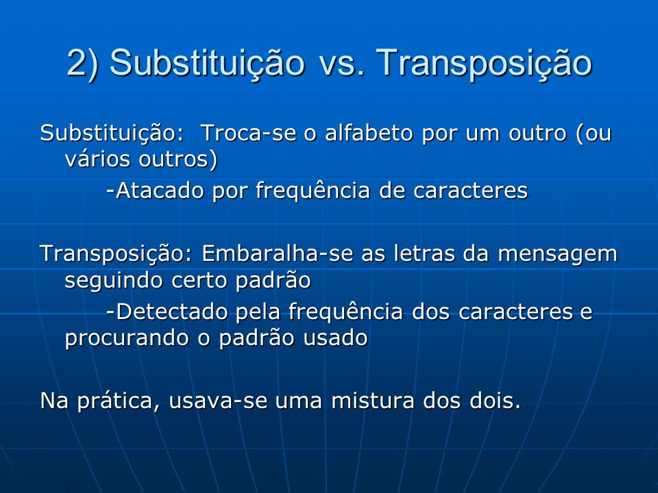 2) Substituição vs. Transposição