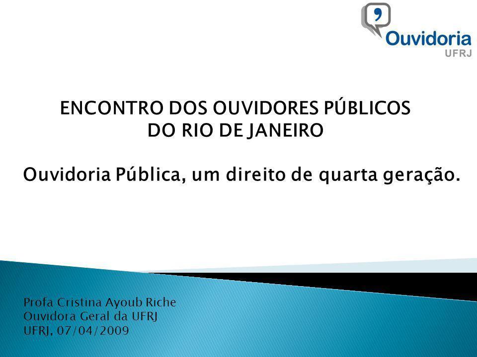 ENCONTRO DOS OUVIDORES PÚBLICOS DO RIO DE JANEIRO